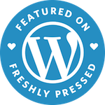 Featured on Freshly Pressed by WordPress